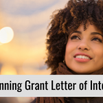 7 Things You Need to Write a Winning Grant Letter of Intent in 2021