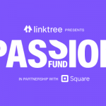 $250,000(USD) Passion Fund Grant to Support Black Creators, Activists, and Entrepreneurs