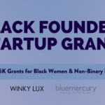 $10,000 Grants for Black Women to Increase Diversity in Entrepreneurship